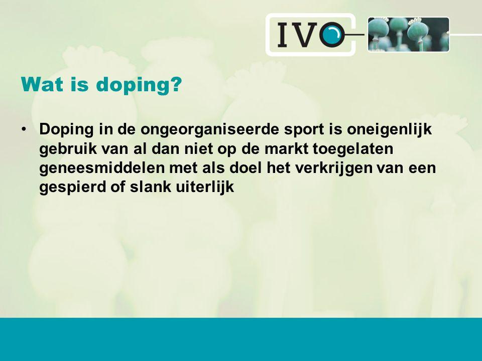 Wat is doping? Doping in de ongeorganiseerde sport is oneigenlijk gebruik van al dan niet op de markt toegelaten geneesmiddelen met als doel het verkr