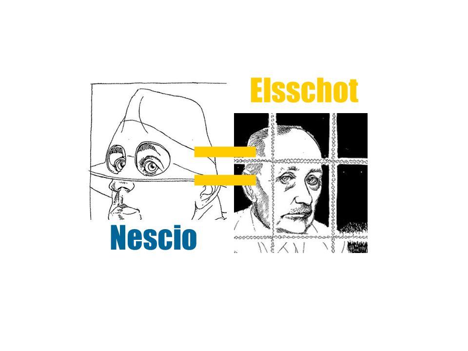 Pseudoniem Nescio J.H.F.Grönloh (1882 – 1961) Nescio = ik weet (het) niet Elsschot A.J.
