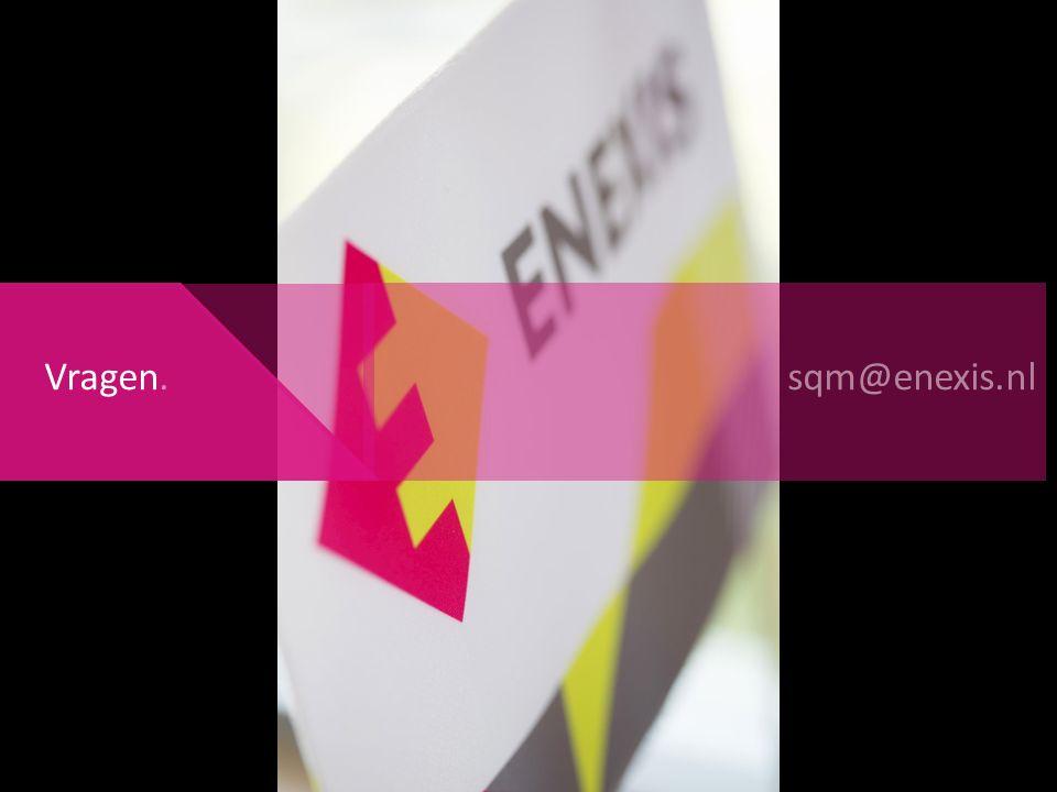 Vragen. sqm@enexis.nl