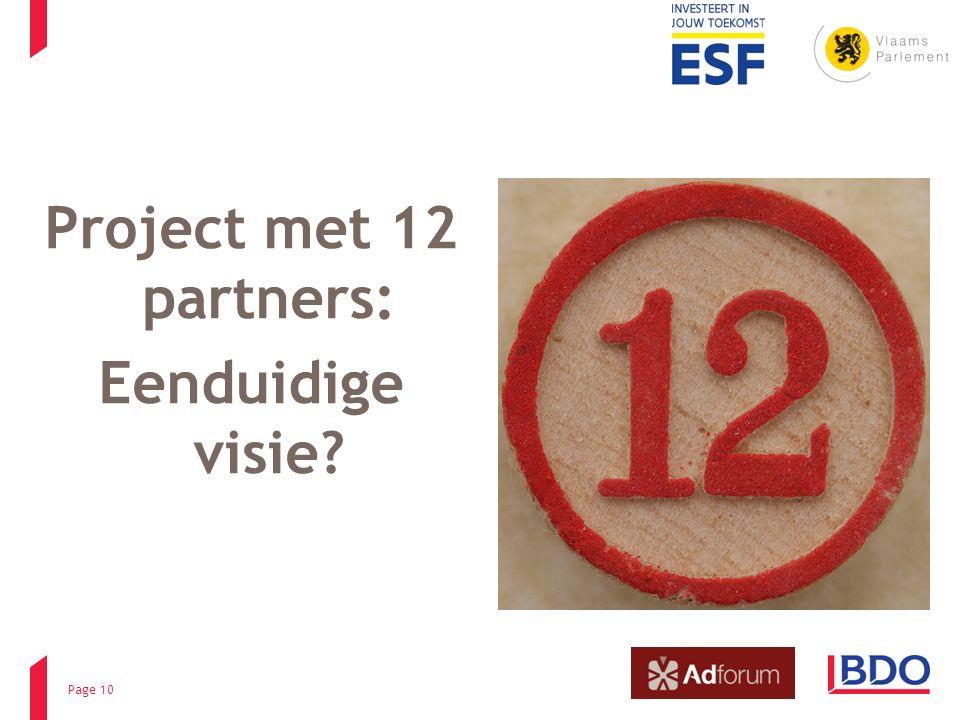 Project met 12 partners: Eenduidige visie? Page 10
