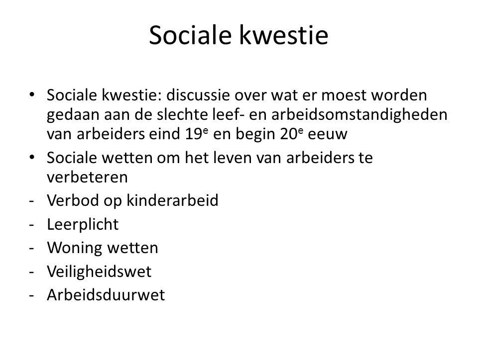 Sociale kwestie Sociale kwestie: discussie over wat er moest worden gedaan aan de slechte leef- en arbeidsomstandigheden van arbeiders eind 19 e en be