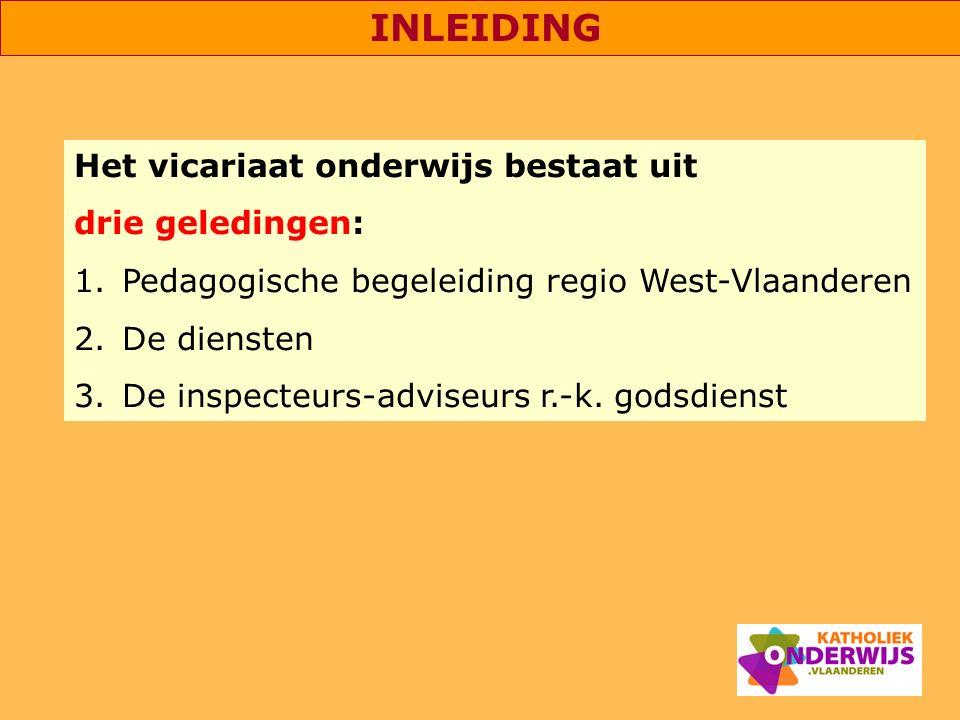 Het vicariaat onderwijs bestaat uit drie geledingen: 1.Pedagogische begeleiding regio West-Vlaanderen 2.De diensten 3.De inspecteurs-adviseurs r.-k. g