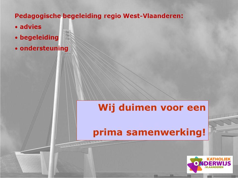Wij duimen voor een prima samenwerking! Pedagogische begeleiding regio West-Vlaanderen : advies begeleiding ondersteuning