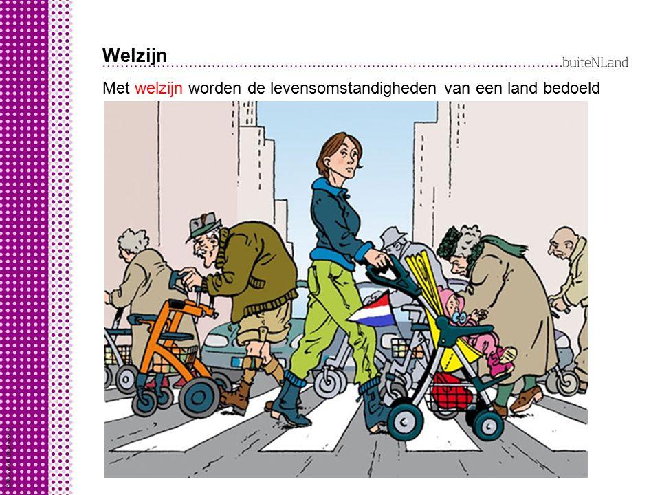 Welzijn combinatie van: Met welzijn worden de levensomstandigheden van een land bedoeld levensverwachting = hoe oud worden mensen?