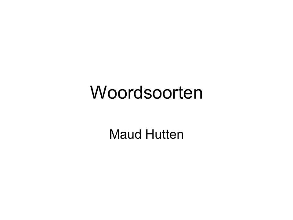 Woordsoorten Maud Hutten