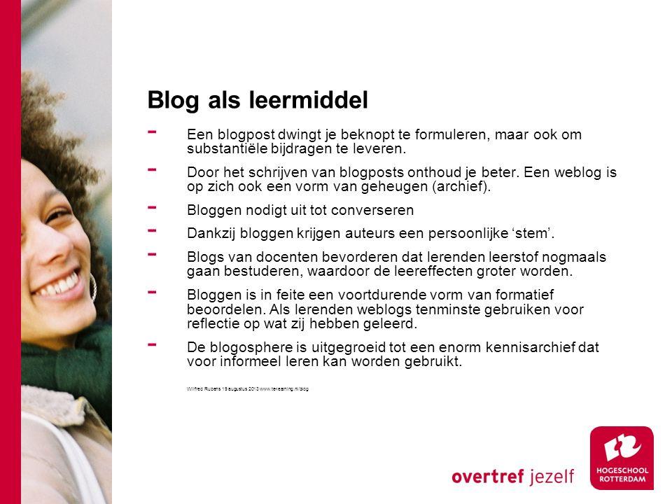 Blog als leermiddel - Een blogpost dwingt je beknopt te formuleren, maar ook om substantiële bijdragen te leveren.