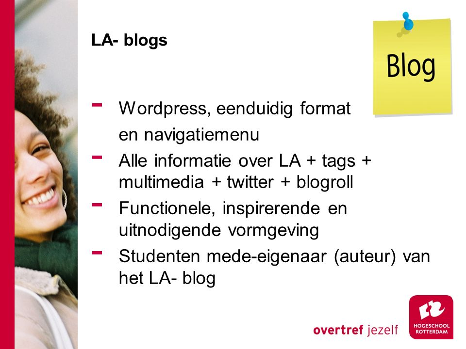 LA- blogs - Wordpress, eenduidig format en navigatiemenu - Alle informatie over LA + tags + multimedia + twitter + blogroll - Functionele, inspirerend