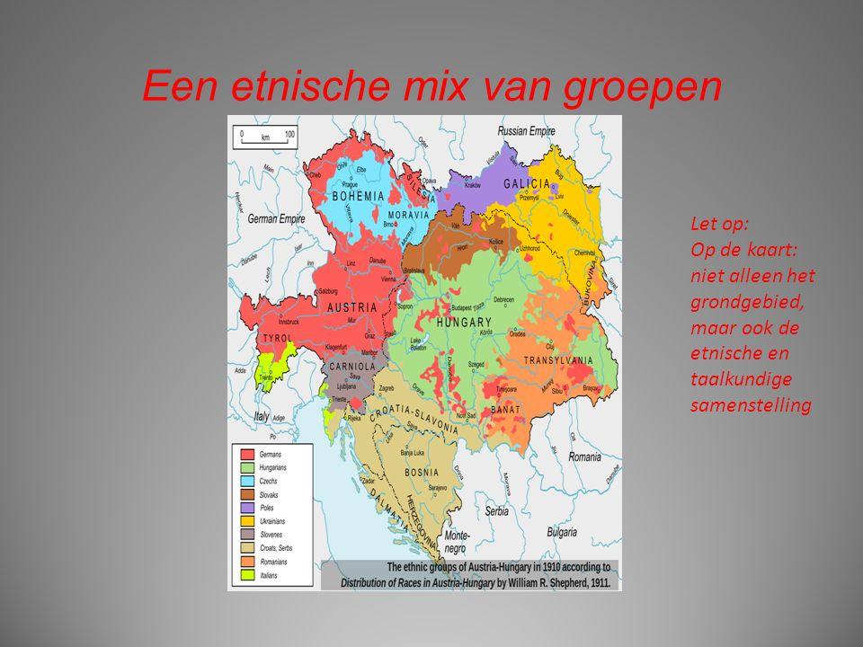 Een etnische mix van groepen Let op: Op de kaart: niet alleen het grondgebied, maar ook de etnische en taalkundige samenstelling