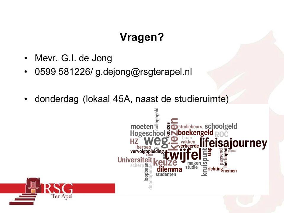 Vragen? Mevr. G.I. de Jong 0599 581226/ g.dejong@rsgterapel.nl donderdag (lokaal 45A, naast de studieruimte)
