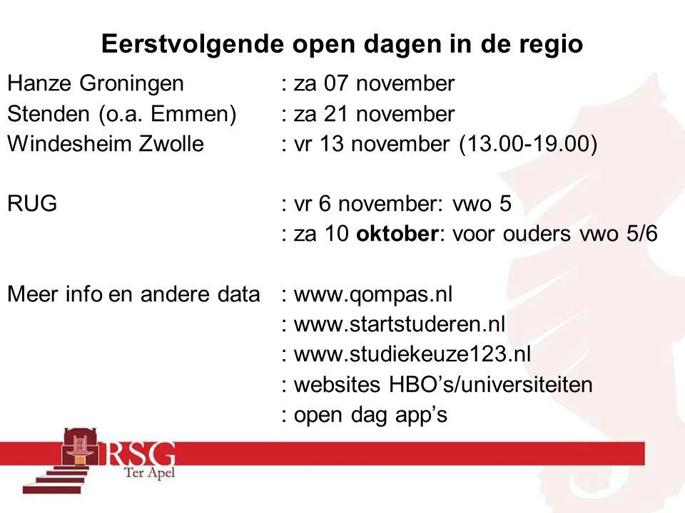 Eerstvolgende open dagen in de regio Hanze Groningen : za 07 november Stenden (o.a. Emmen): za 21 november Windesheim Zwolle : vr 13 november (13.00-1