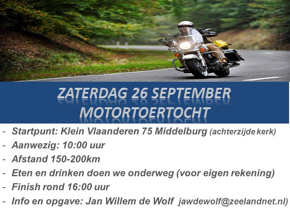 -Startpunt: Klein Vlaanderen 75 Middelburg (achterzijde kerk) -Aanwezig: 10:00 uur -Afstand 150-200km -Eten en drinken doen we onderweg (voor eigen re