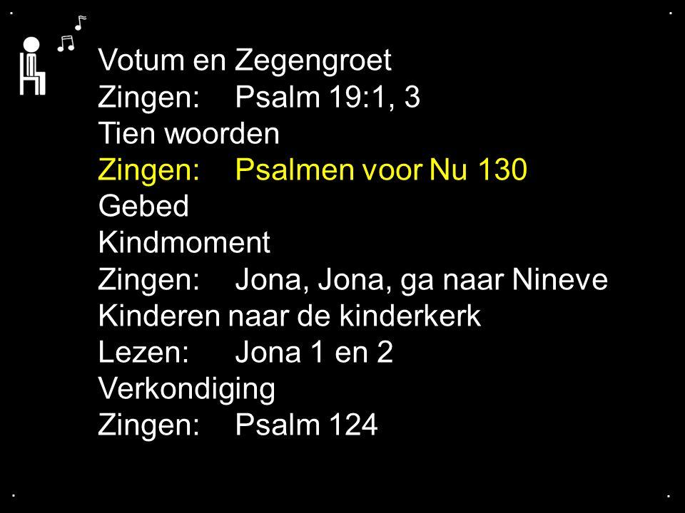 ....Psalmen voor Nu 130 : 1, 2, 3, 4 Uit de diepten roep ik u HEER, mijn God.