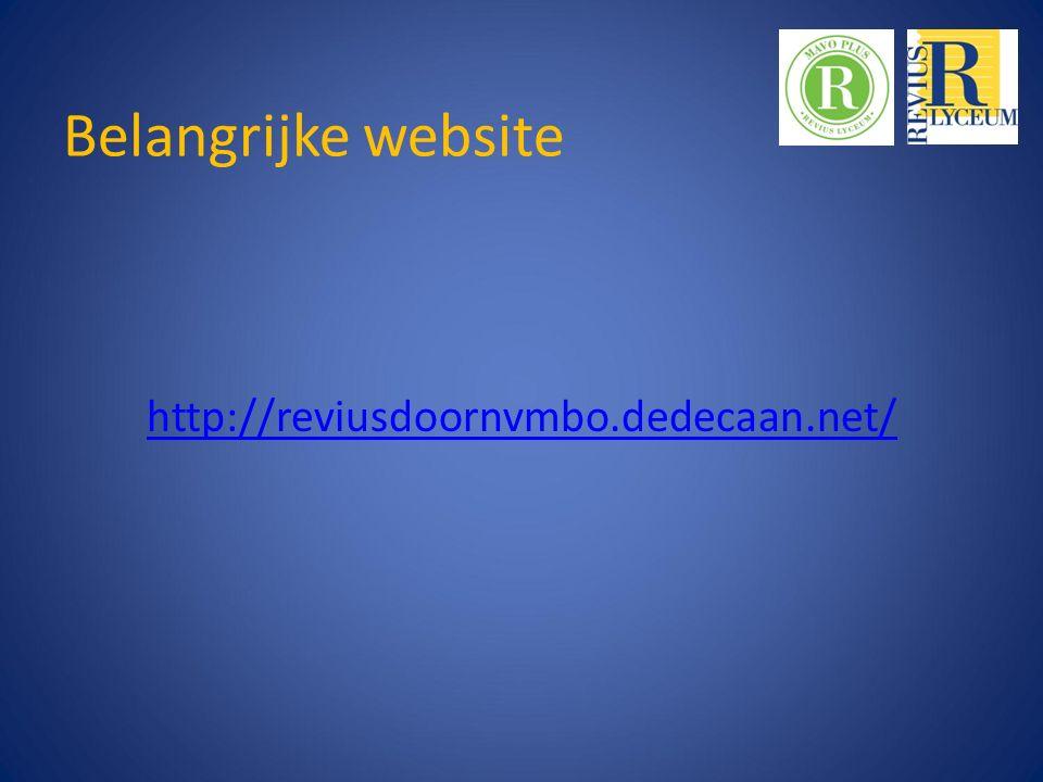 Belangrijke website http://reviusdoornvmbo.dedecaan.net/