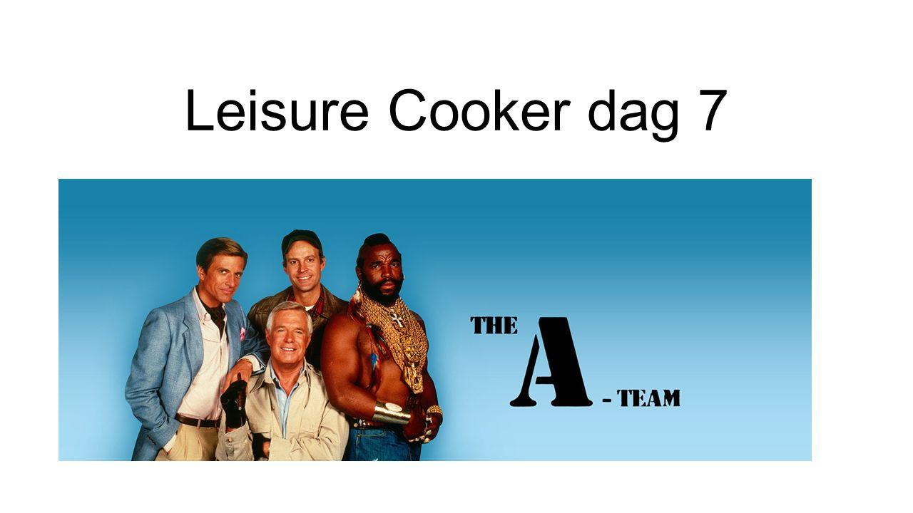 Leisure Cooker dag 7