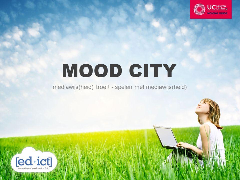 MOOD CITY mediawijs(heid) troef! - spelen met mediawijs(heid)