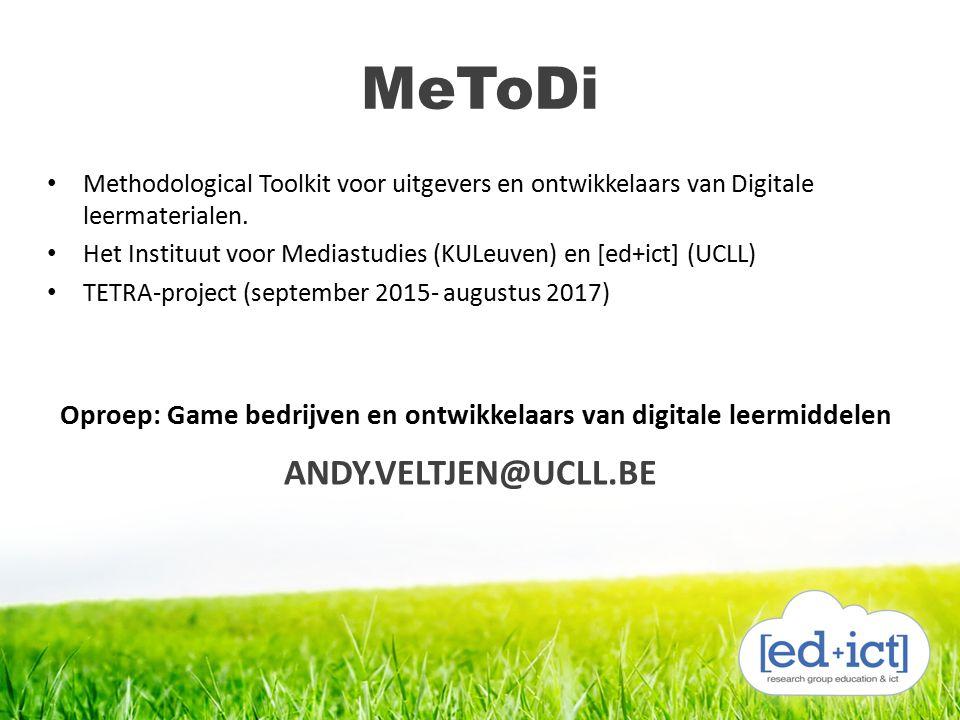 MeToDi Methodological Toolkit voor uitgevers en ontwikkelaars van Digitale leermaterialen. Het Instituut voor Mediastudies (KULeuven) en [ed+ict] (UCL