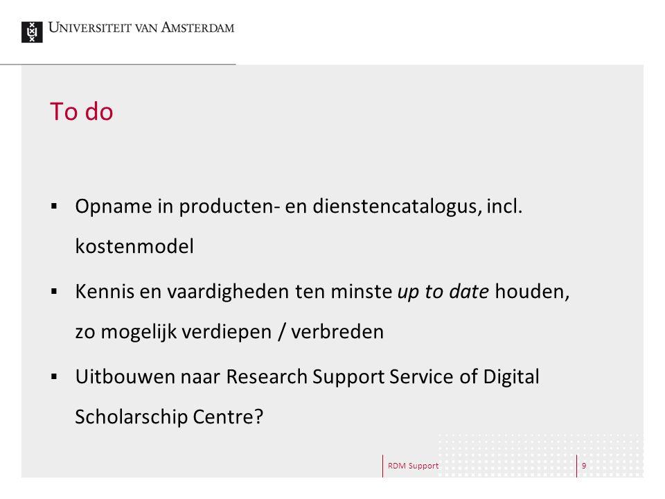 9 To do  Opname in producten- en dienstencatalogus, incl.