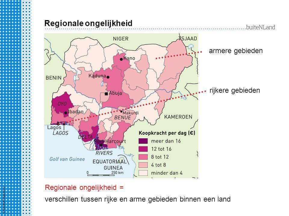 Regionale ongelijkheid armere gebieden verschillen tussen rijke en arme gebieden binnen een land rijkere gebieden Regionale ongelijkheid =
