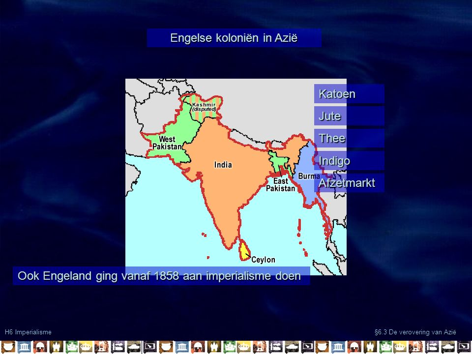 Frans bezit in Azië H6 Imperialisme §6.3 De verovering van Azië Ook Frankrijk ging vanaf 1887 aan imperialisme doen Rubber Rijst Afzetmarkt