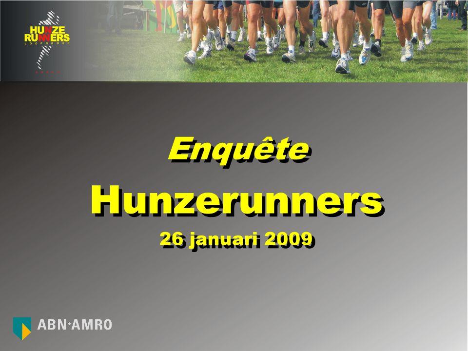 Enquête Hunzerunners 26 januari 2009 Enquête Hunzerunners 26 januari 2009