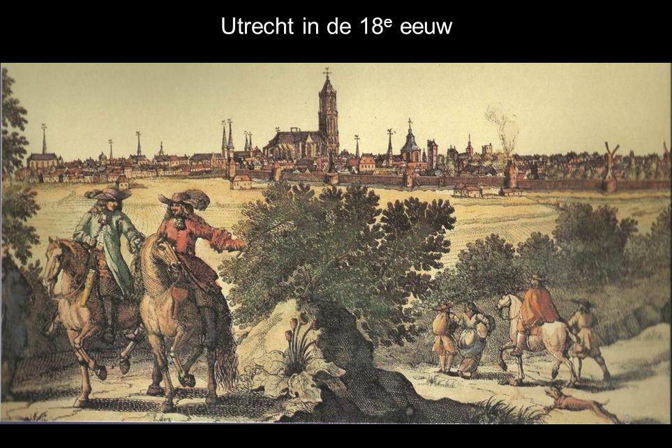 Utrecht in de 18 e eeuw 8