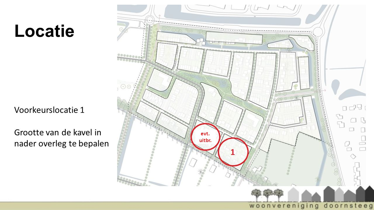3) Gemeente Eisen gemeente aan CPO / Doornsteeg Fasering en bouwvelden Grondprijsbepaling