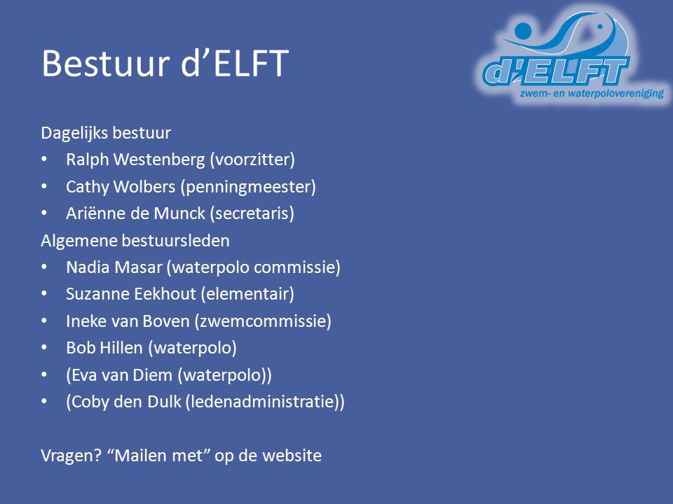 Bestuur d'ELFT Dagelijks bestuur Ralph Westenberg (voorzitter) Cathy Wolbers (penningmeester) Ariënne de Munck (secretaris) Algemene bestuursleden Nad