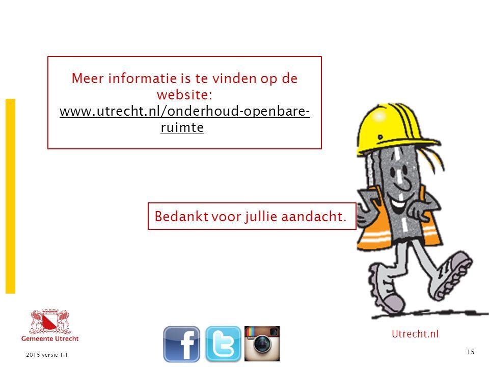 Utrecht.nl Bedankt voor jullie aandacht.