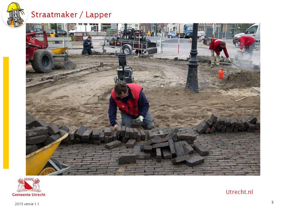Utrecht.nl Straatmaker / Lapper 5 2015 versie 1.1 knielappen HelpersStraatmaker / lapper zand Kapotte weg schep Straat hamer afzethek stenen pion