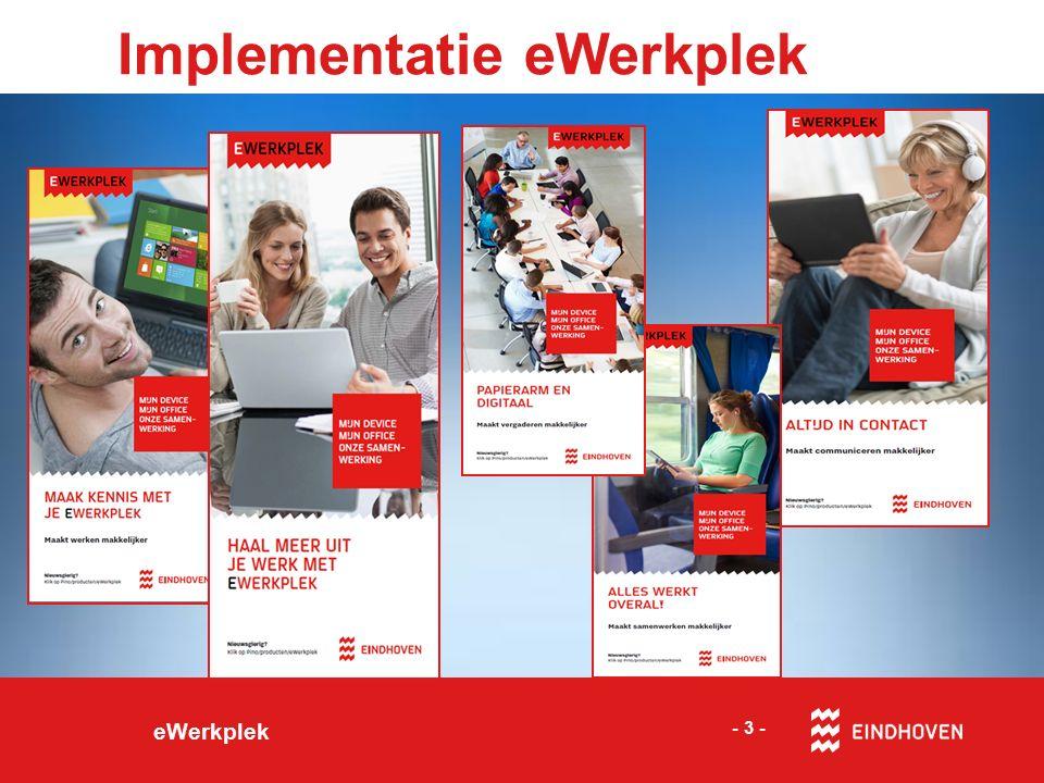 Implementatie eWerkplek eWerkplek - 3 -
