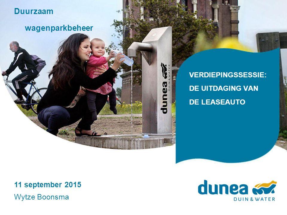 VERDIEPINGSSESSIE: DE UITDAGING VAN DE LEASEAUTO Duurzaam wagenparkbeheer 11 september 2015 Wytze Boonsma