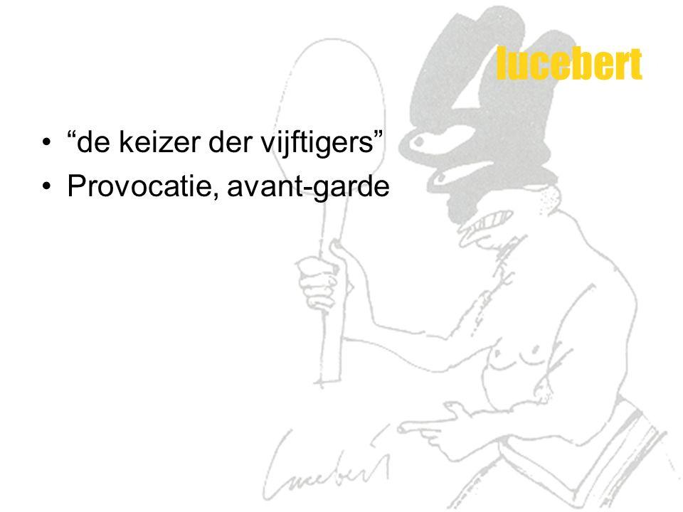 """lucebert """"de keizer der vijftigers"""" Provocatie, avant-garde"""