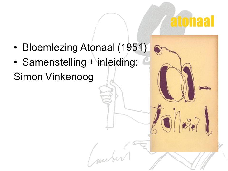 atonaal Bloemlezing Atonaal (1951) Samenstelling + inleiding: Simon Vinkenoog