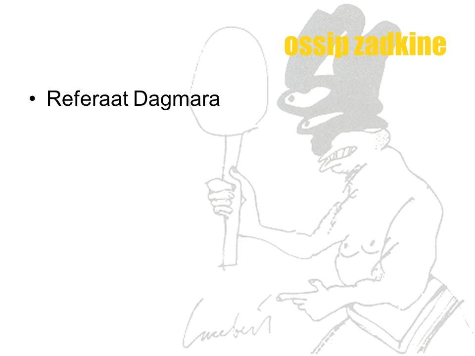 ossip zadkine Referaat Dagmara