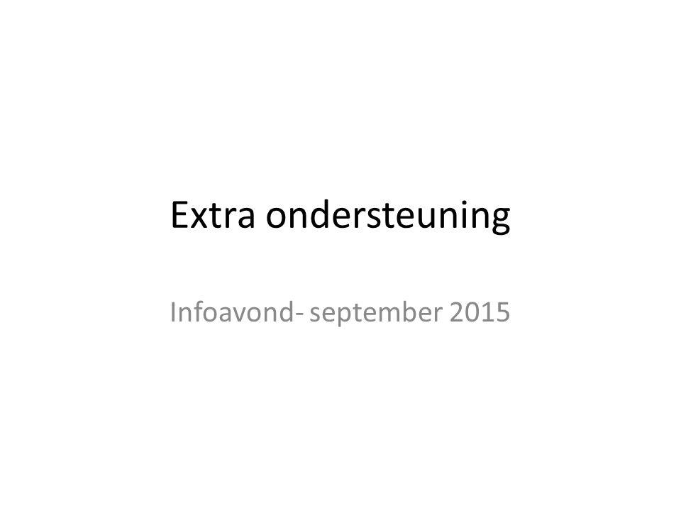 Extra ondersteuning Infoavond- september 2015