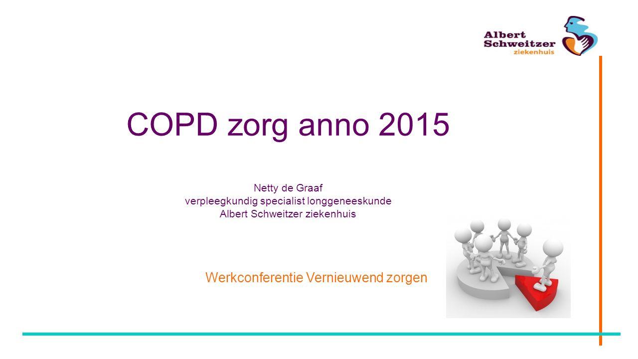 COPD zorg anno 2015 Netty de Graaf verpleegkundig specialist longgeneeskunde Albert Schweitzer ziekenhuis Werkconferentie Vernieuwend zorgen