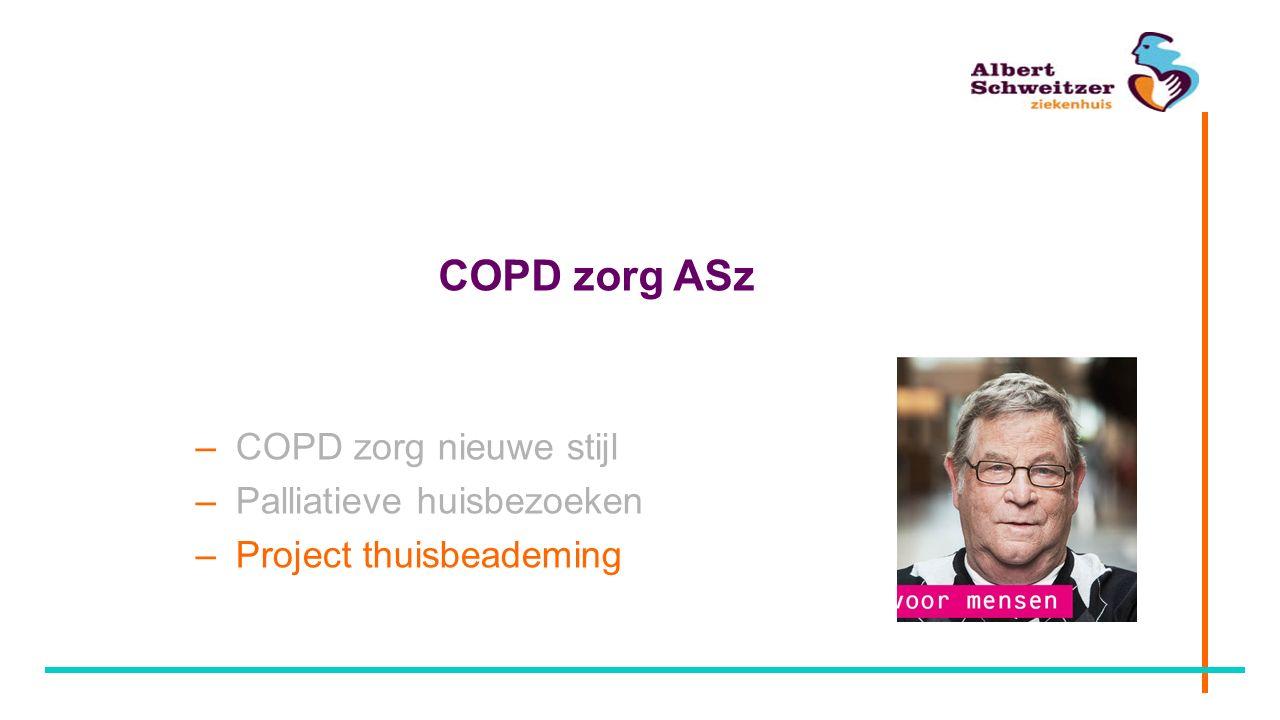 COPD zorg ASz – COPD zorg nieuwe stijl – Palliatieve huisbezoeken – Project thuisbeademing