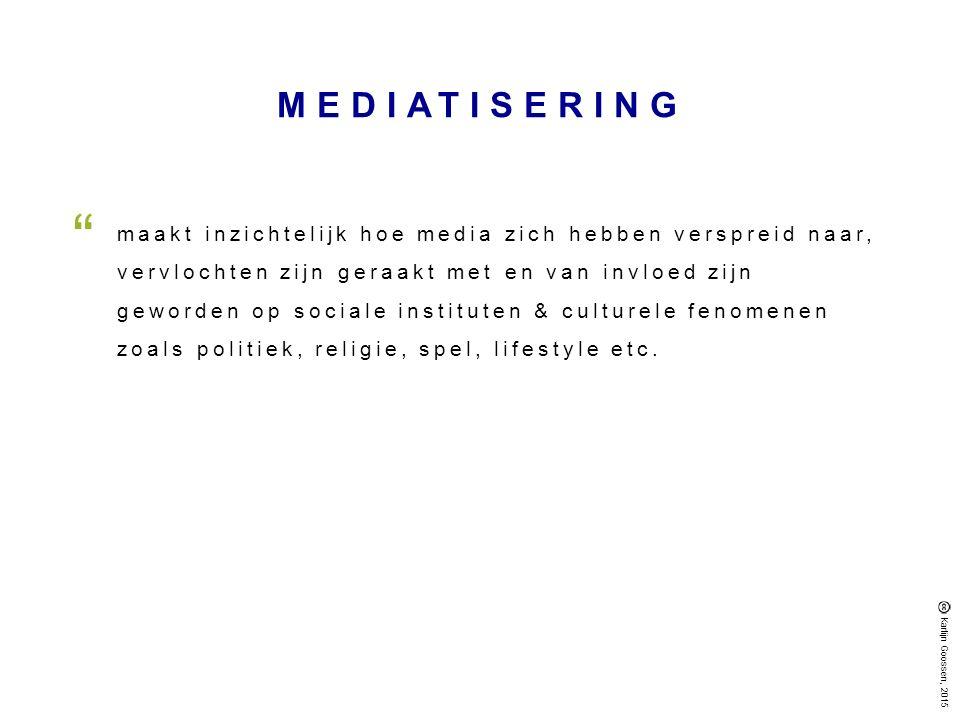 MEDIATISERING maakt inzichtelijk hoe media zich hebben verspreid naar, vervlochten zijn geraakt met en van invloed zijn geworden op sociale instituten & culturele fenomenen zoals politiek, religie, spel, lifestyle etc.