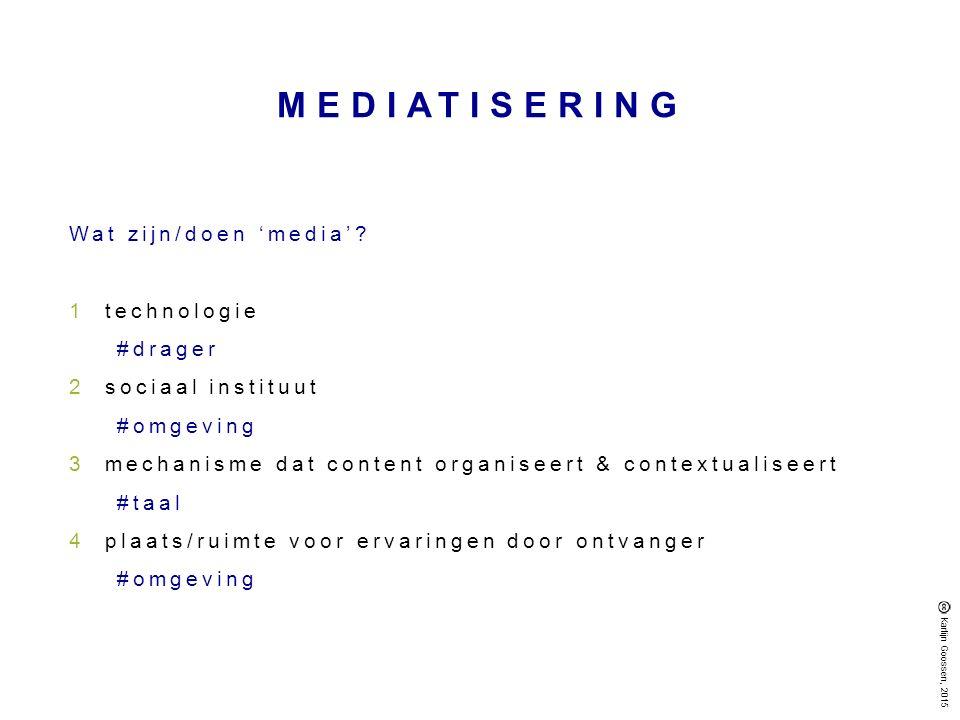 Wat zijn/doen 'media'.