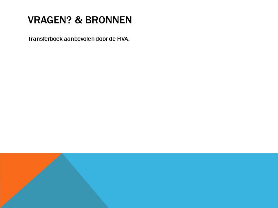 VRAGEN & BRONNEN Transferboek aanbevolen door de HVA.
