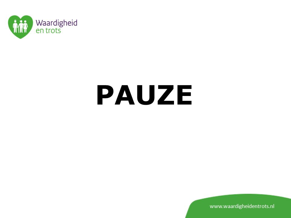 PAUZE www.waardigheidentrots.nl