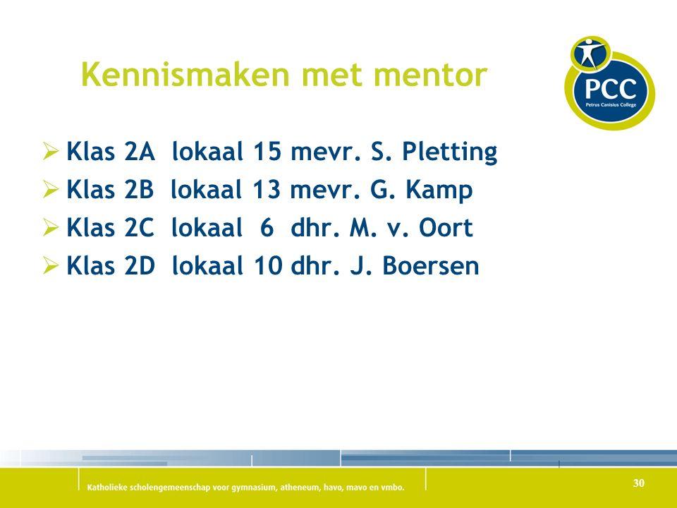 Kennismaken met mentor  Klas 2A lokaal 15 mevr.S.