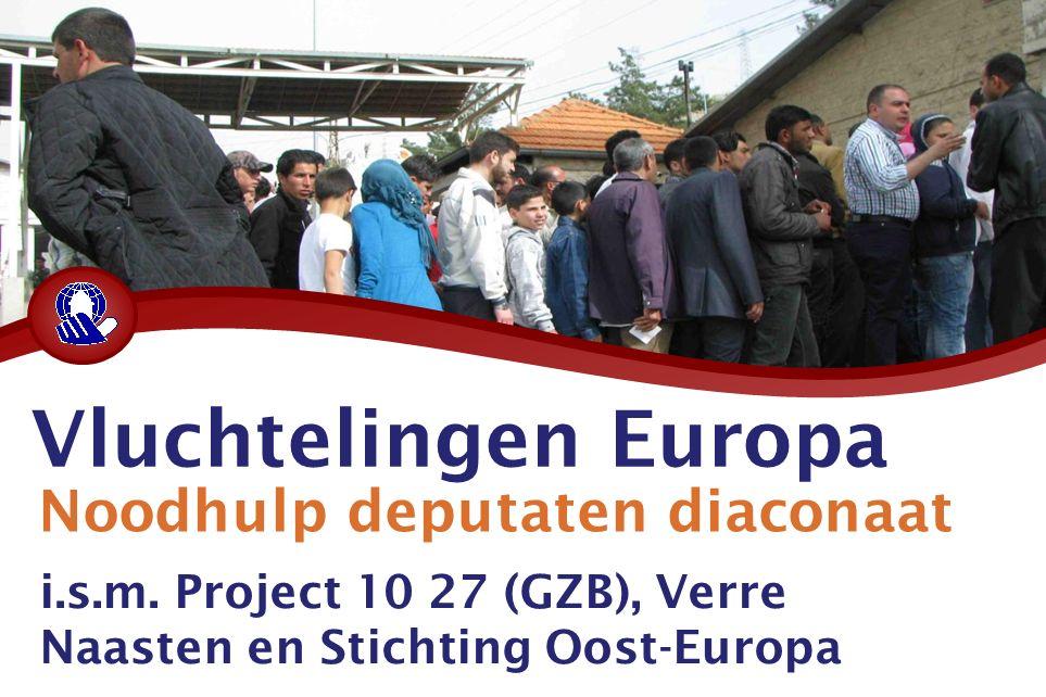 Vluchtelingen Europa Noodhulp deputaten diaconaat i.s.m.