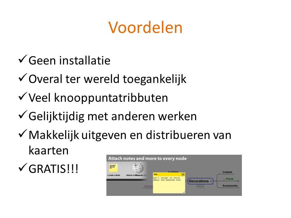 Voordelen Geen installatie Overal ter wereld toegankelijk Veel knooppuntatribbuten Gelijktijdig met anderen werken Makkelijk uitgeven en distribueren van kaarten GRATIS!!!