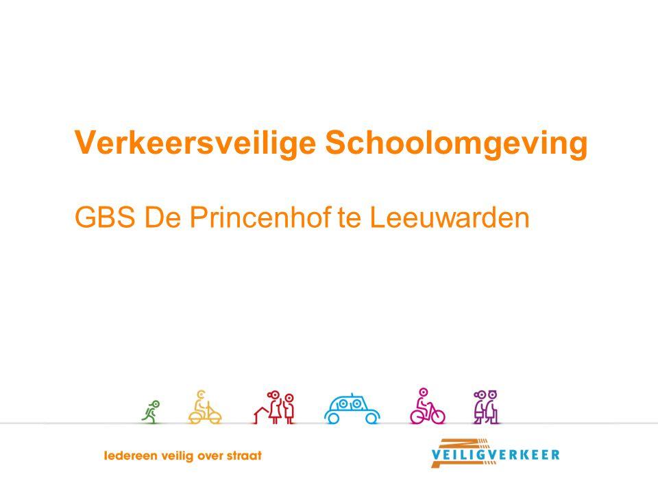 GBS De Princenhof te Leeuwarden Verkeersveilige Schoolomgeving