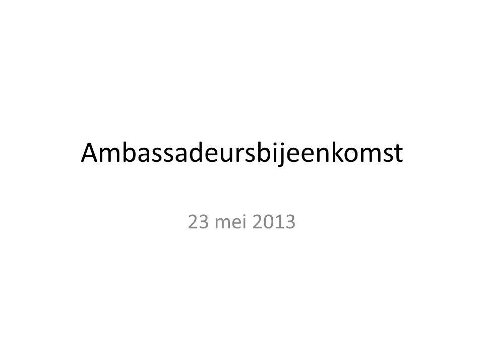 Ambassadeursbijeenkomst 23 mei 2013