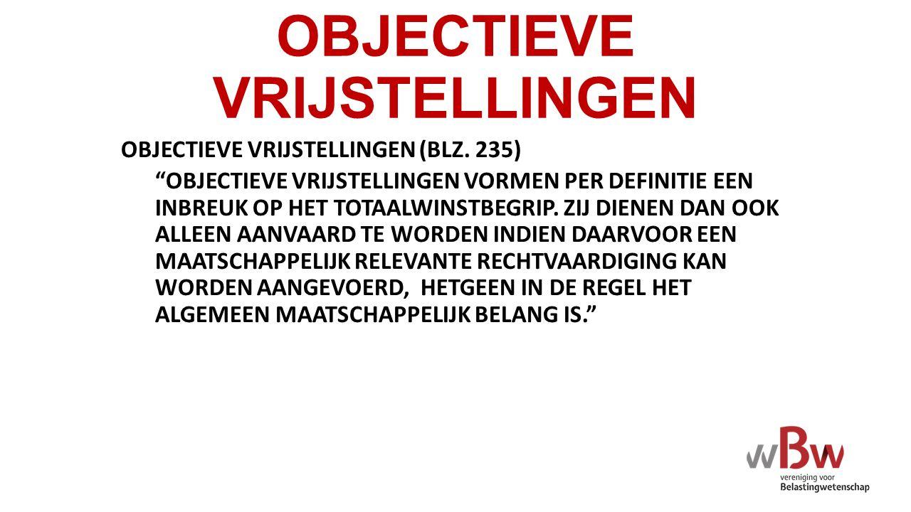 OBJECTIEVE VRIJSTELLINGEN OBJECTIEVE VRIJSTELLINGEN (BLZ.