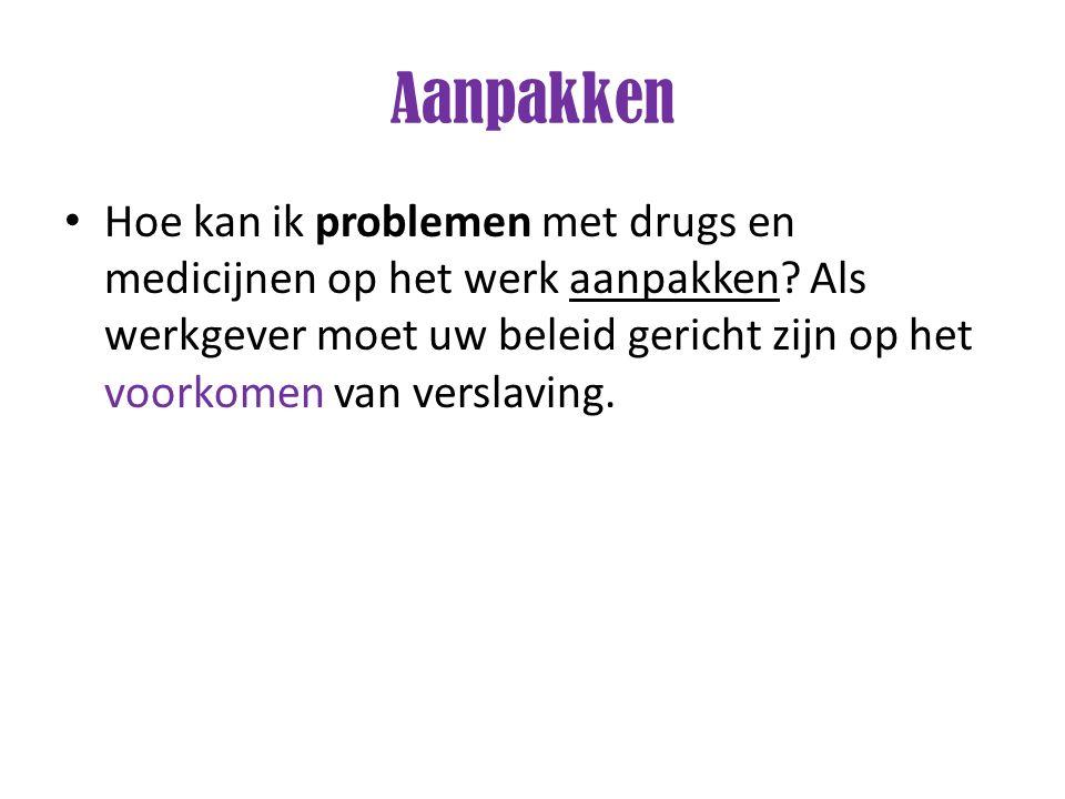 Hoe kan ik problemen met drugs en medicijnen op het werk aanpakken? Als werkgever moet uw beleid gericht zijn op het voorkomen van verslaving.
