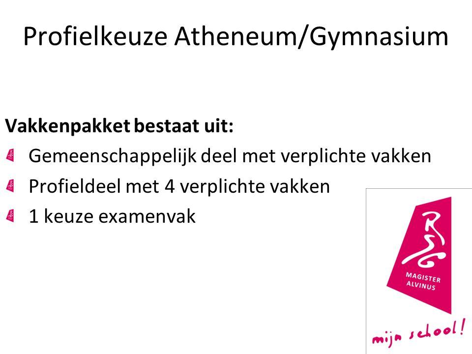 Profielkeuze Atheneum/Gymnasium Vakkenpakket bestaat uit: Gemeenschappelijk deel met verplichte vakken Profieldeel met 4 verplichte vakken 1 keuze examenvak