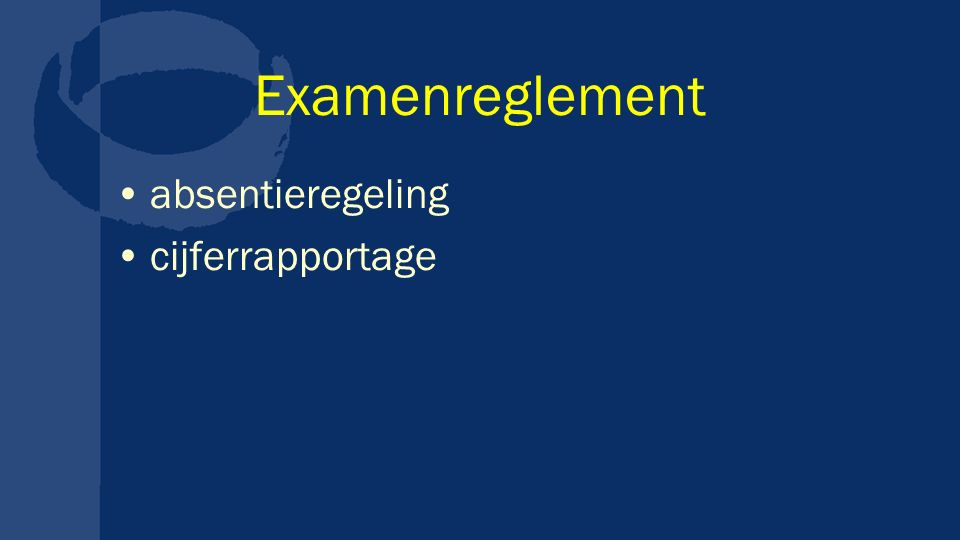 Examenreglement absentieregeling cijferrapportage